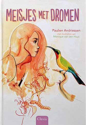 De voorkant van het boek 'Meisjes met dromen' geschreven door Paulien Andriessen
