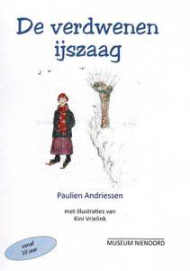 De voorkant van het boek 'De verdwenen ijszaag' geschreven door Paulien Andriessen
