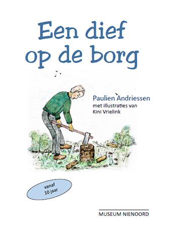 De voorkant van het boek 'Een dief op de borg' geschreven door Paulien Andriessen