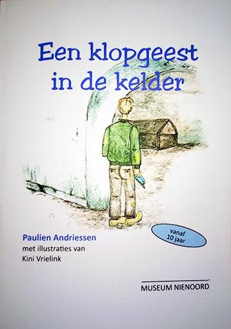 De voorkant van het boek 'Een klopgeest in de kelder' geschreven door Paulien Andriessen