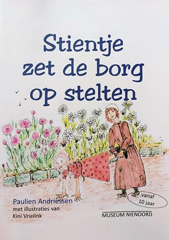 De voorkant van het boek 'Stientje zet de borg op stelten' geschreven door Paulien Andriessen